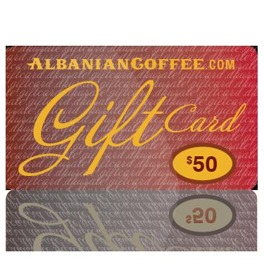 Albanian Coffee® Gift Card